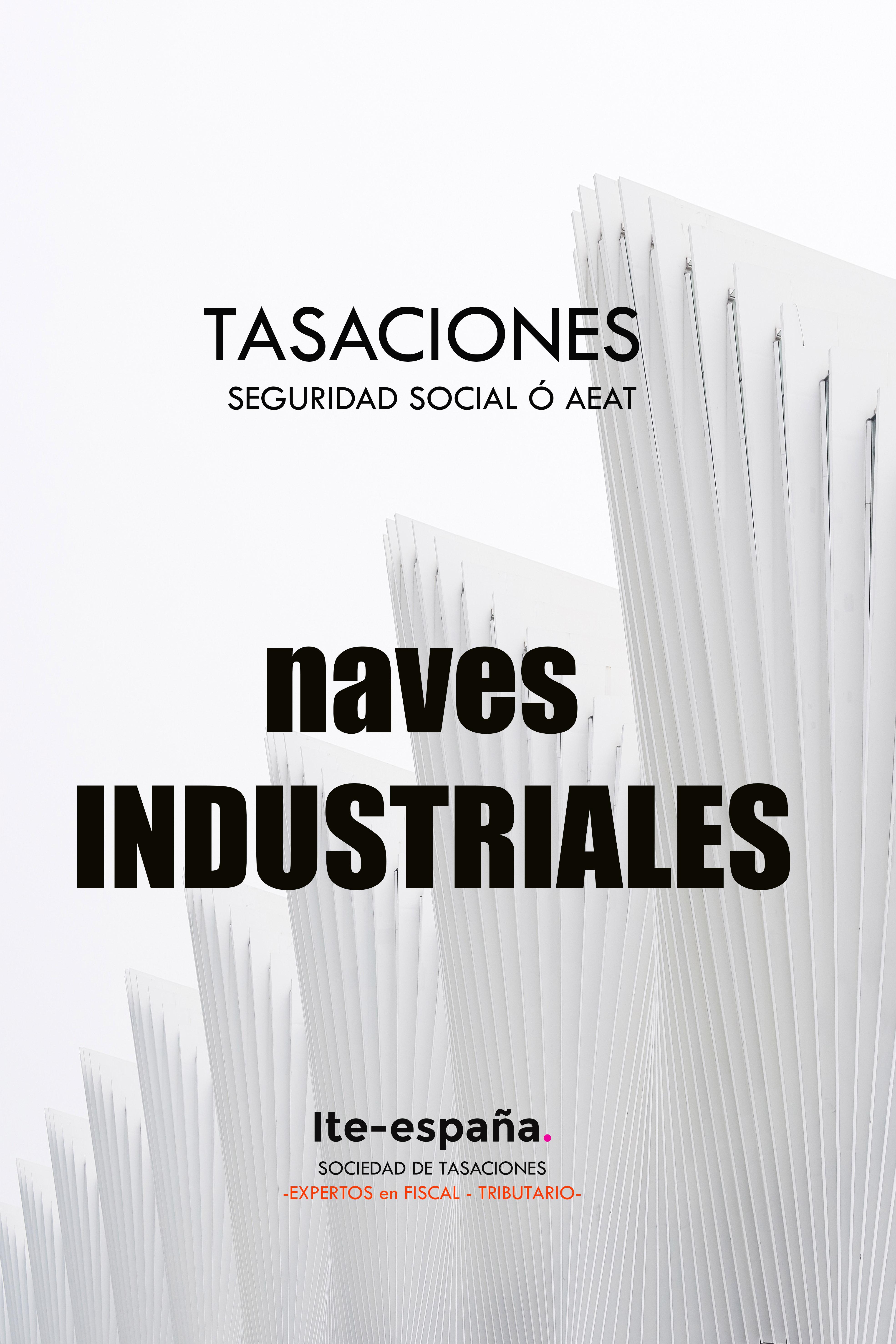 Tasación naves industriales Alicante