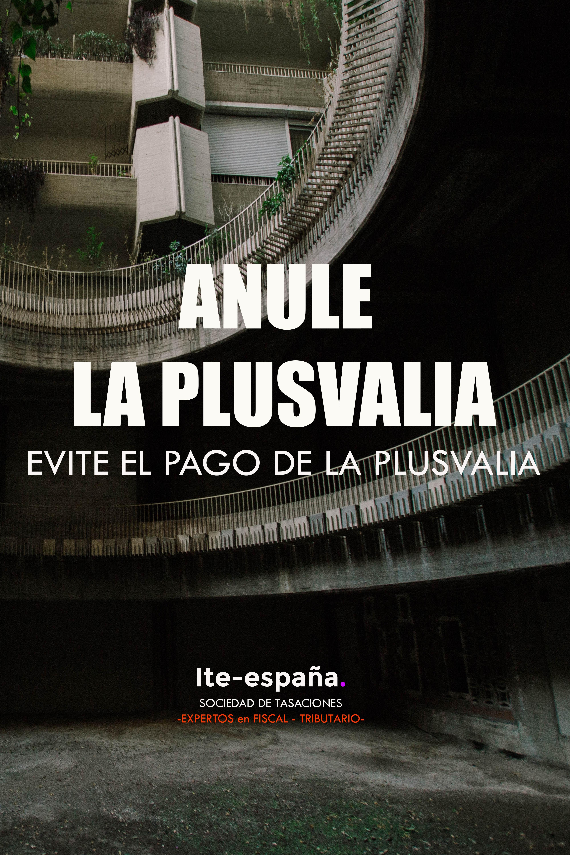 Informe de tasación pericial para evitar la Plusvalía Municipal