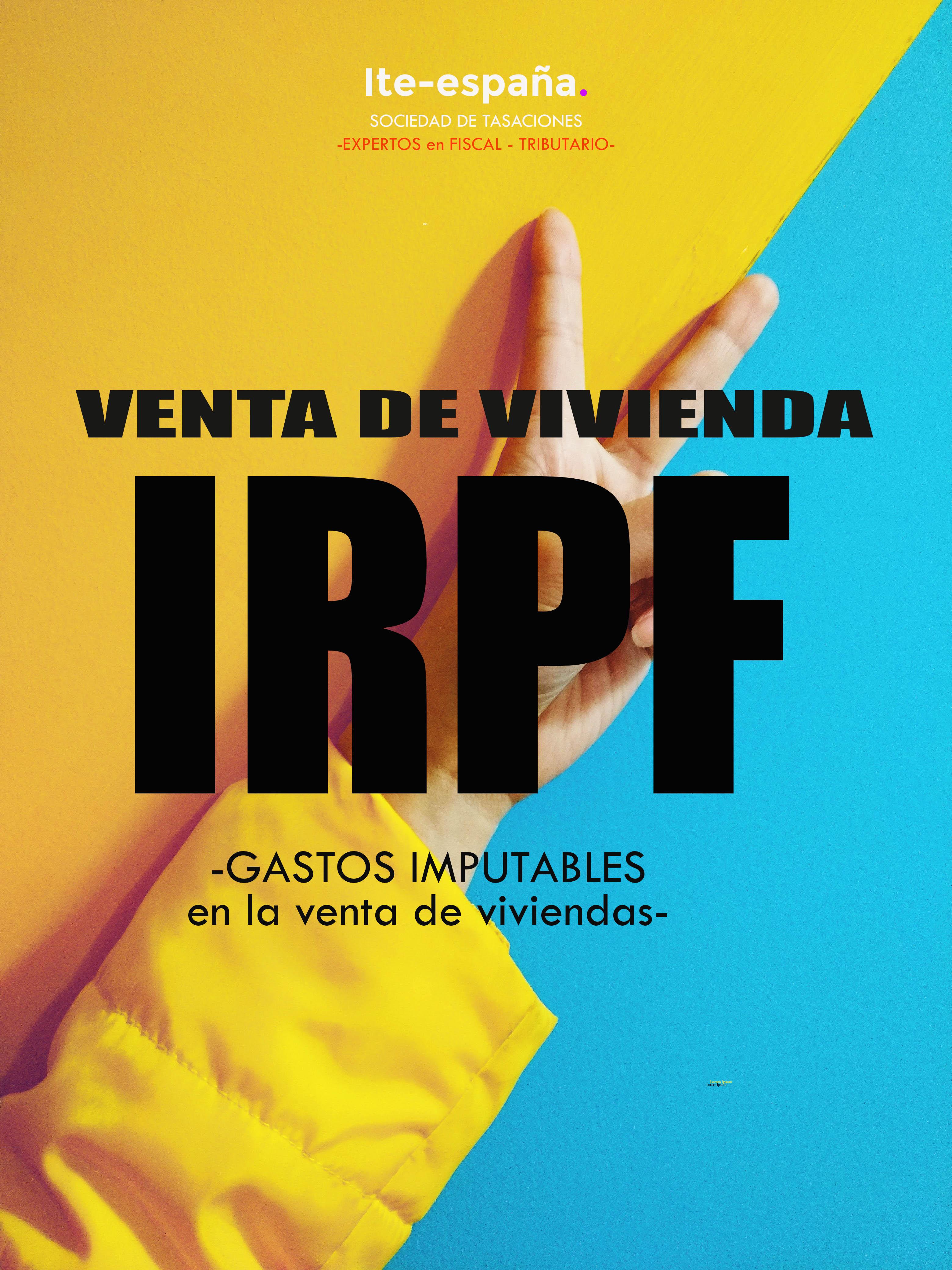 qué gastos puedo imputar en la renta en la venta de una vivienda en renta 2019 IRPF