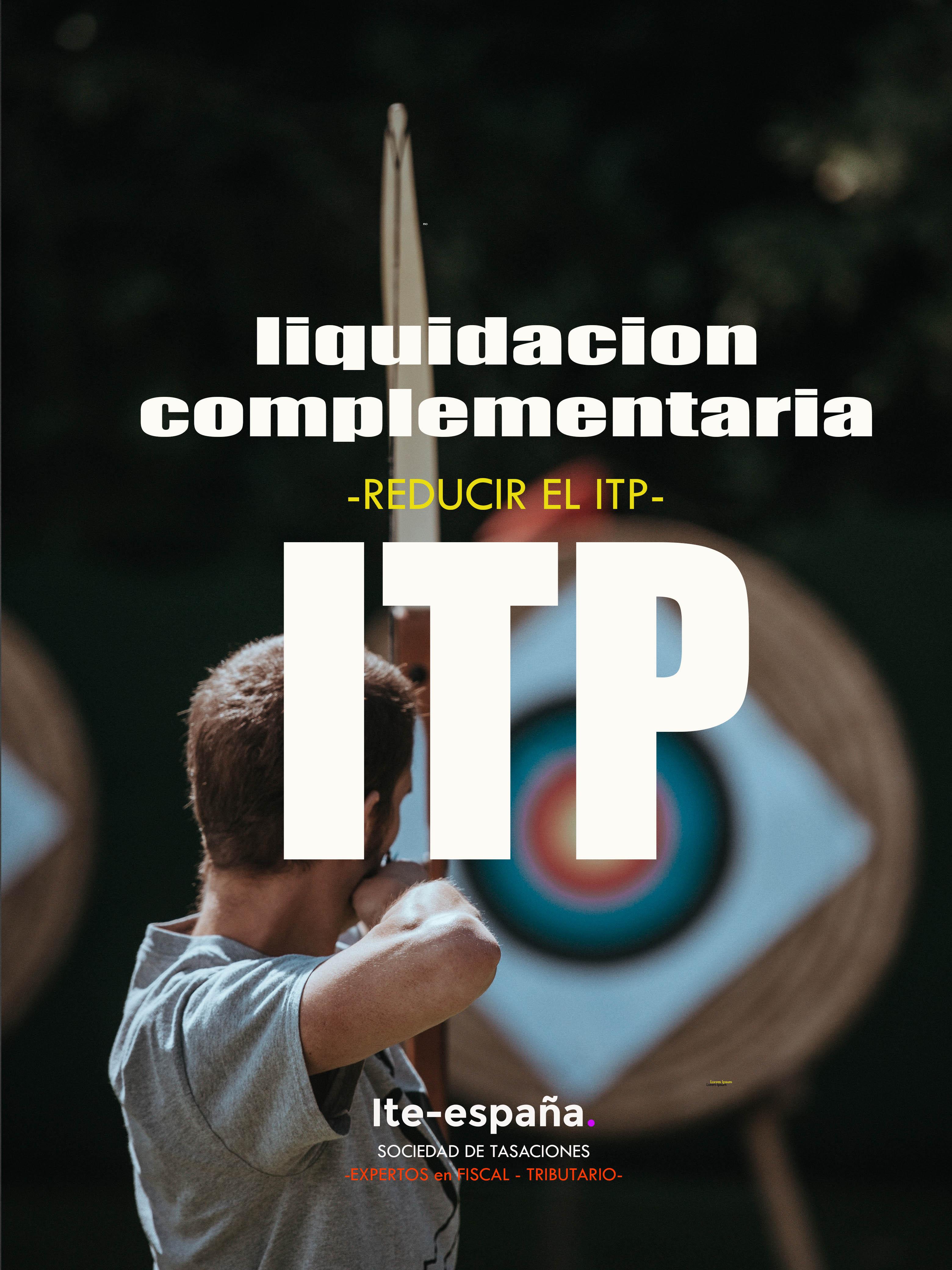 reducir liquidacion complementaria itp